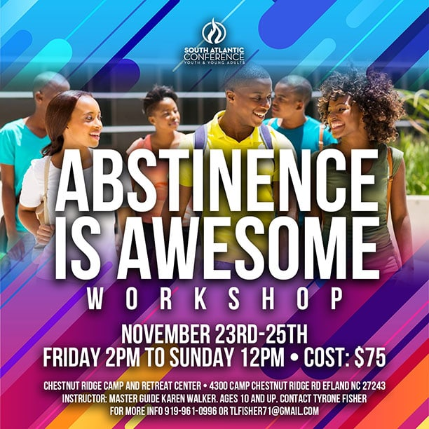 Abstinence is Awesome - Gethsemane Seventh-day Adventist Church | Raleigh,  North Carolina