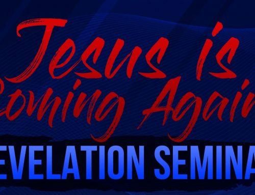 Revelation Seminar: Jesus Is Coming Again